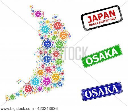 Vector Virus Collage Osaka Prefecture Map, And Grunge Osaka Seal Stamps. Vector Multi-colored Osaka
