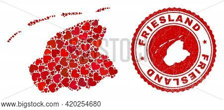 Mosaic Friesland Province Map Designed With Red Love Hearts, And Corroded Stamp. Vector Lovely Round