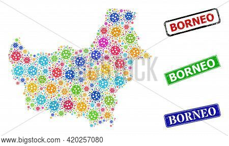Vector Covid-2019 Collage Borneo Map, And Grunge Borneo Seal Stamps. Vector Colored Borneo Map Colla