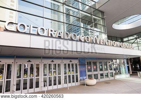Denver, Co - March 7, 2021: Entrance And Sign For The Denver Convention Center In Downtown Denver, C