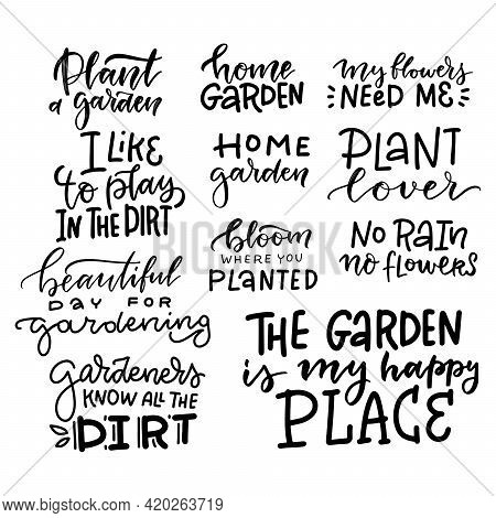 Hand Drawn Gardening Lettering Set, Funny Quote Linear Typography. Motivational Handwritten Phrase A