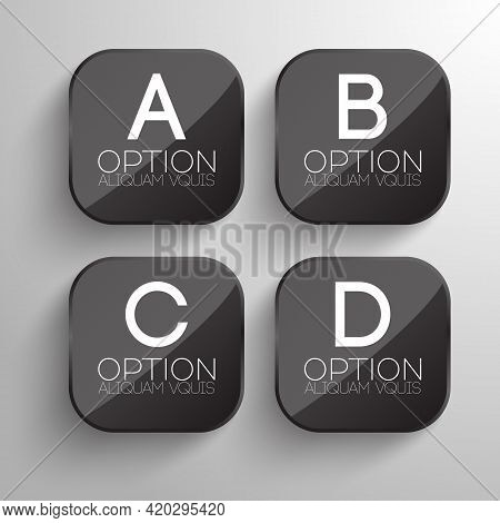 Business Infographic Design Concept With Gray Rounded Square Button And Four Options Isolated Vector