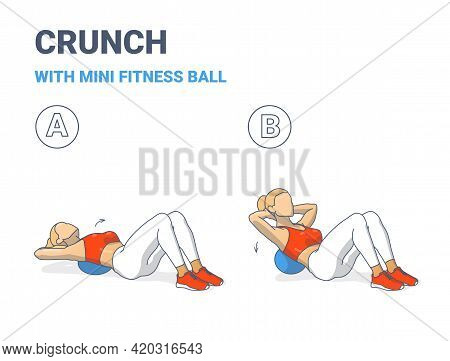 Girl Doing Crunch Exercise With Mini Fit Ball Guidance Illustration. Female Sphere Crunch Concept.