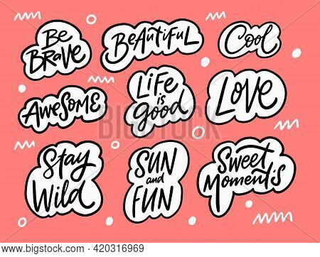 Awesome Lettering Phrases Set. Hand Drawn Black Color Text In Bubbles. Doodle Style.
