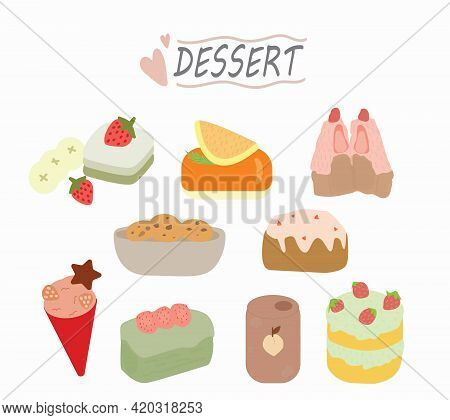 Vector Set Confectionery And Drink. Strawberry Shortcake, Pudding Cake, Cupcake, Cookies, Bakery, Ic