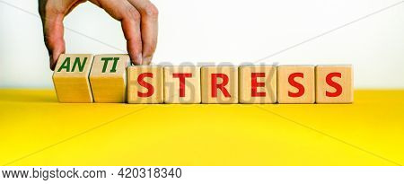 Antistress Vs Stress Symbol. Doctor Turns Cubes And Changes The Word Stress To Anti Stress. Beautifu