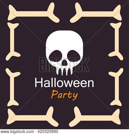 Halloween Party Card Template. Abstract Helloween Scary Skull And Bones For Greeting Card Design, Pa
