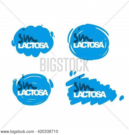 Sin Lactosa Lettering In Spanish Translation Is Lactose Free. Allergic Food Labels Set Isolated On W