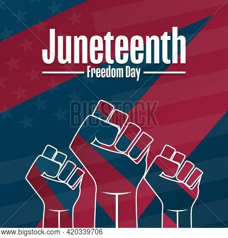Juneteenth. Freedom Day. June 19. Holiday Concept. Template For Background, Banner, Card, Poster Wit
