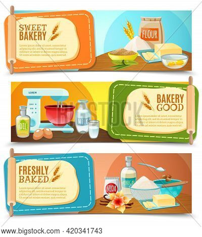 Three Colorful Horizontal Banners With Baking Ingredients And Text Fields Flat Isolated Vector Illus