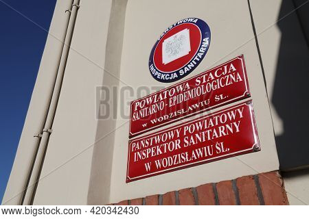 Wodzislaw Slaski, Poland - May 11, 2021: Epidemiological Station (sanepid) Of Panstwowa Inspekcja Sa
