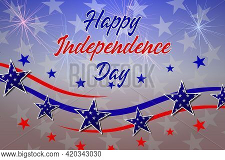 Happy Independence Day Background. Fourth Of July Background. American Independence Day Design With