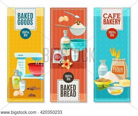 Colorful Flat Vertical Banners Set For Cafe Bakery With Baking Ingredients Isolated Vector Illustrat