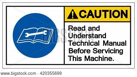Caution Read And Understand Technical Manual Before Servicing This Machine Symbol Sign,vector Illust