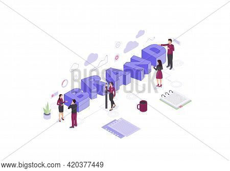 Brand Isometric Color Vector Illustration. Employers Working On Branding Design Infographic. Marketi