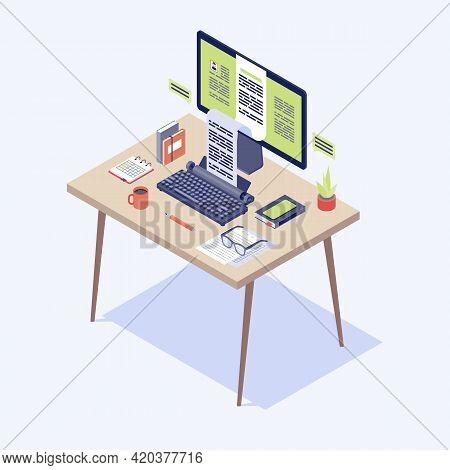 Copywriter Workplace Isometric Illustration. Content Writer, Journalist, Editor Workspace. Copywriti