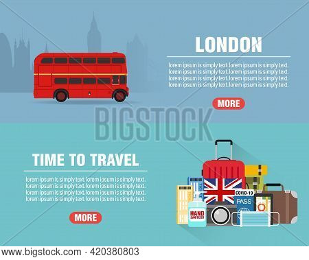 London Travel Concept Design Flat Banners Set. Time To Travel. Travel Icon. Safe Journey. Vector Ill