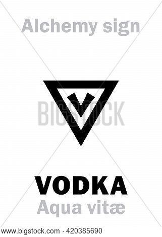 Alchemy Alphabet: Aqua Vitae (aqua Vita