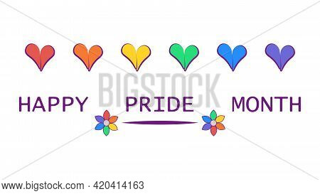 Happy Pride Month Banner With Text, Hearts, Rainbow Colors. Happy Pride Month Vector Colorful Illust