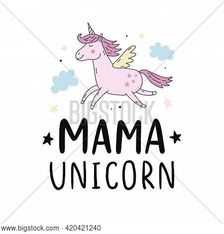 Mama Unicorn Hand Written Modern Calligraphy, Mothers Day Gift Ink Brush Lettering