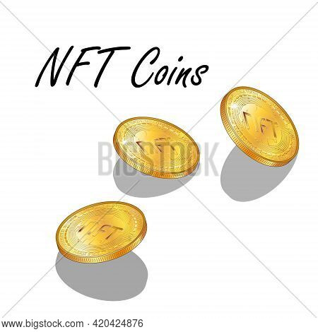 Set Of Detailed Isometric Golden Coins Nft Non Fungible Tokens Isolated On White. Pay For Unique Col