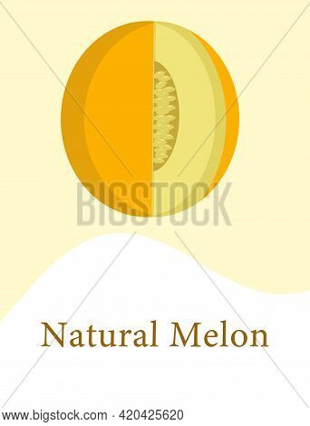 A Template With A Melon And The Inscription Natural Melon For Web Design Or Packaging