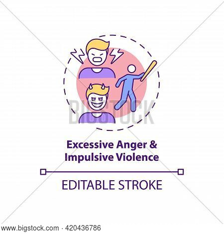 Excessive Anger And Impulsive Violence Concept Icon. Mental Health Issue. Self Control Problem Idea