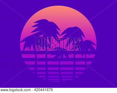 Palm Trees Against A Gradient Sun In The Style Of The 80s. Retro Sci-fi Sunset. Synthwave And Retrow
