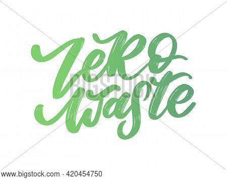 Concept Zero Waste Handwritten Text Title Sign. Vector Illustration.