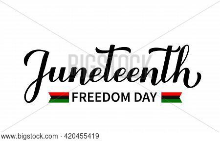 Juneteenth Calligraphy Hand Lettering Isolated On White. African American Holiday On June 19. Vector