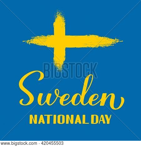 Sweden National Day Typography Poster. Swedish Holiday On June 6. Easy To Edit Vector Template For B