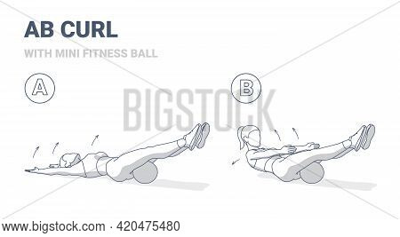 Girl Doing Ab Curl Exercise With Fitness Mini Ball Guidance Outline Concept Illustration.