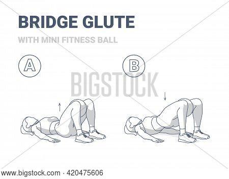 Girl Doing Glute Bridge Exercise With Fitness Mini Ball Guidance Illustration Outline Concept.
