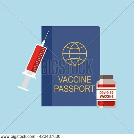 Covid19 Vaccine Passport With Injection Syringe And Vaccine Bottle In Flat Design. Immune Tested Pas