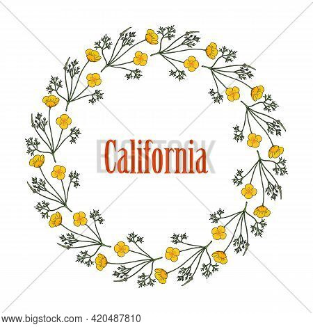 Floral Wreath With Golden Poppy, Eschscholzia Californica, State Flower Of California. Hand Drawn Bo