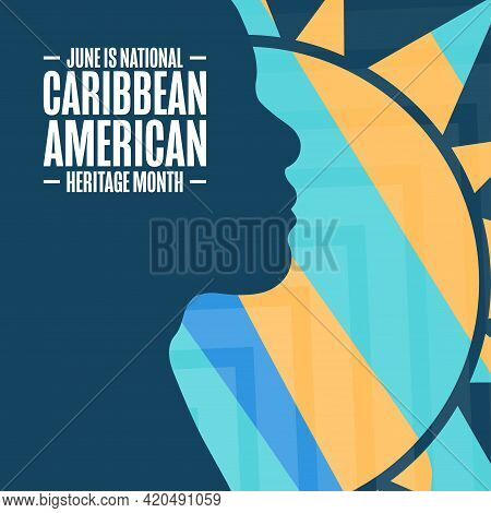 June Is National Caribbean American Heritage Month. Holiday Concept. Template For Background, Banner