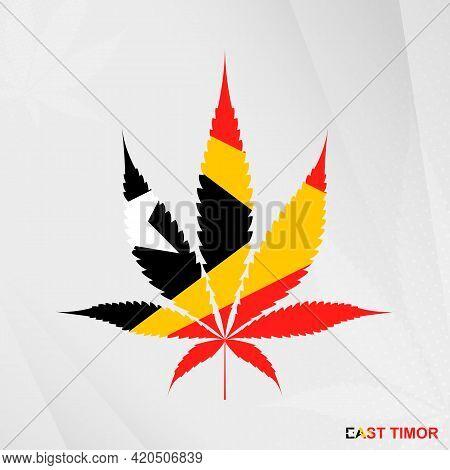 Flag Of East Timor In Marijuana Leaf Shape. The Concept Of Legalization Cannabis In East Timor. Medi