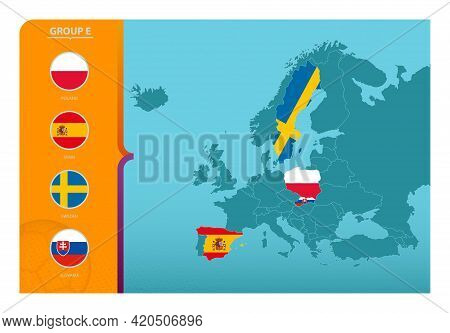 Map Of Europe With Marked Maps Of Countries Participating In Group E Of The European Football Tourna