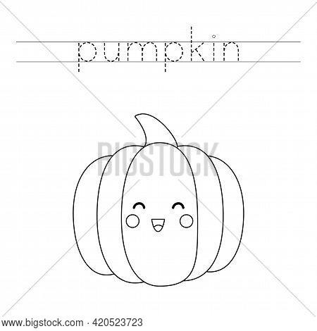 Trace The Word. Cute Kawaii Pumpkin. Handwriting Practice For Preschool Kids.