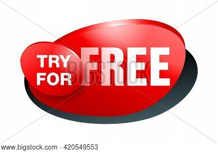 Try For Free Badge Or Web Button For Special Offers - Trial Or Demo - Isolated Vector Icon. Vector I