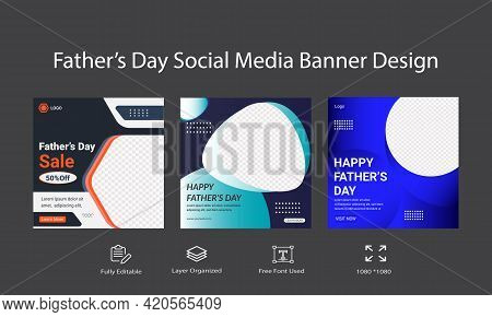 Fathers Day Social Media Banner Or Template Design.  Social Media Post Banner Ads Or Happy Family Da