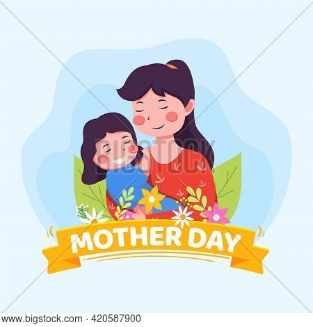 Vector Illustration Of Mother Holding Baby Son In Arms. Happy Mother Day Greeting Card.