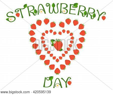 Vector Design For International Strawberry Day. Strawberries Are Laid Out In The Shape Of A Heart. F