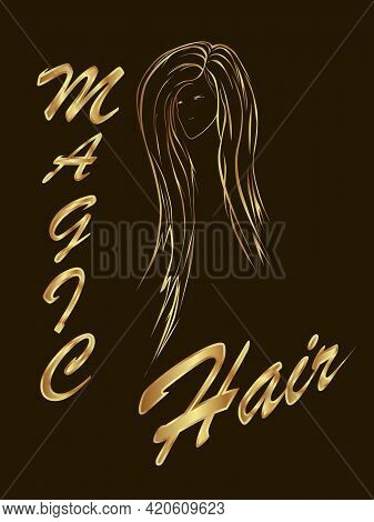 Illustration With A Simplified Image Of A Female Face With Luxurious Hair And The Inscription Magic