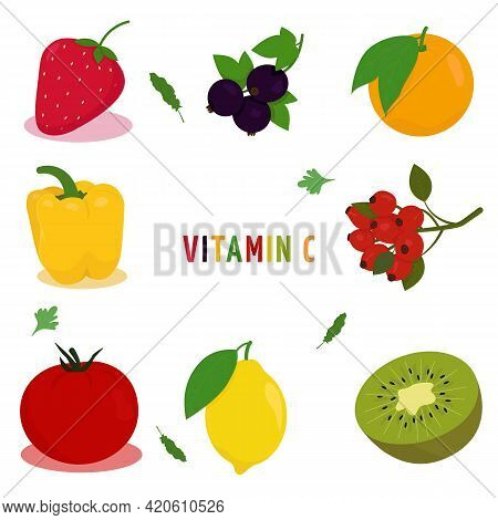 Vitamin C. Vector Illustration With An Image Of Fruits And Vegetables Containing Vitamin C