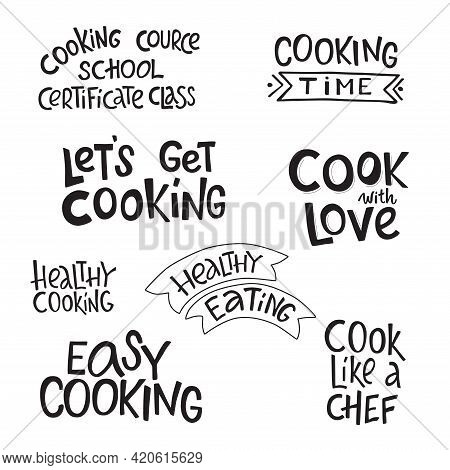 Cooking Lettering Sing Set For Kitchen Tools. Vector Stock Illustration Isolated On White Background