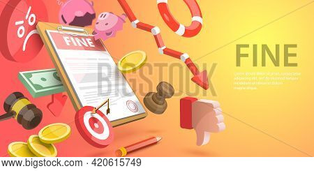 3d Vector Conceptual Illustration Of Fine Document, Administrative Monetary Penalty