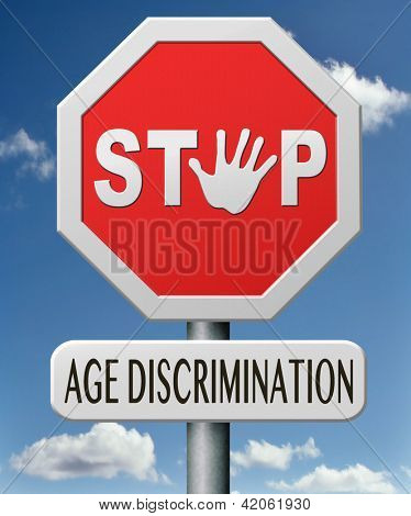age discrimination stop to discriminate old people
