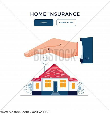 Home Insurance Banner. Male Hand Is Protecting The House From Danger. Home Safety Security, Real Est