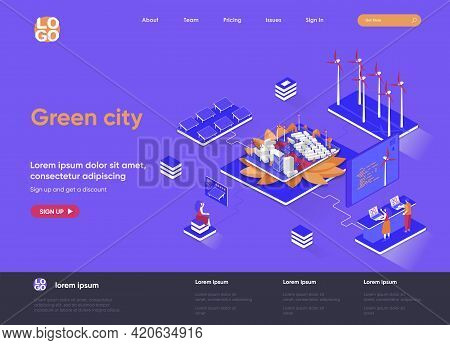 Green City Isometric Landing Page. Ecology Conservation And Safety, Renewable Resources End Green En